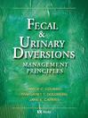 Fecal & Urinary Diversions (eBook): Management Principles
