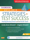 Saunders 2014-2015 Strategies for Test Success (eBook): Passing Nursing School and the NCLEX Exam
