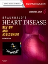 Braunwald's Heart Disease Review and Assessment (eBook)