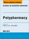 Polypharmacy, an Issue of Clinics in Geriatric Medicine (eBook)