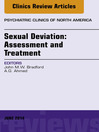 Sexual Deviation (eBook): Assessment and Treatment, An Issue of Psychiatric Clinics of North America,