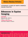 Advances in Equine Imaging, an Issue of Veterinary Clinics (eBook): Equine Practice