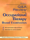 Mosby's Q & a Review for the Occupational Therapy Board Examination (eBook)