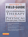 Mosby's Field Guide to Occupational Therapy for Physical Dysfunction- (eBook)