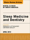 Sleep Medicine and Dentistry, an Issue of Dental Clinics (eBook)