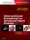 Interventional Procedures for Adult Structural Heart Disease (eBook): Expert Consult--Online