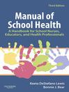 Manual of School Health (eBook): A Handbook for School Nurses, Educators, and Health Professionals