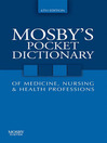 Mosby's Pocket Dictionary of Medicine, Nursing & Health Professions (eBook)