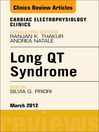 Long QT Syndrome, an Issue of Cardiac Electrophysiology Clinics (eBook)