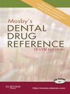 Mosby's Dental Drug Reference (eBook)