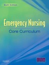 Emergency Nursing Core Curriculum (eBook)