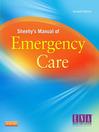 Sheehy's Manual of Emergency Care (eBook)