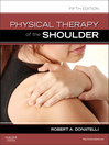 Physical Therapy of the Shoulder (eBook)
