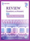 Review Questions and Answers for Dental Assisting (eBook)