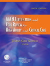 AACN Certification and Core Review for High Acuity and Critical Care (eBook)