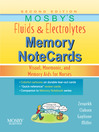 Mosby's Fluids & Electrolytes Memory NoteCards (eBook): Visual, Mnemonic, and Memory Aids for Nurses