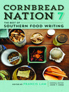 Cornbread Nation 7 (eBook): The Best of Southern Food Writing