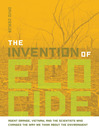 The Invention of Ecocide (eBook): Agent Orange, Vietnam, and the Scientists Who Changed the Way We Think About the Environment