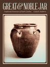 Great and Noble Jar (eBook): Traditional Stoneware of South Carolina