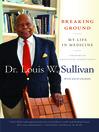 Breaking Ground (eBook): My Life in Medicine