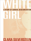 White Girl (eBook): A Story of School Desegregation