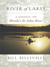 River of Lakes (eBook): A Journey on Florida's St. Johns River
