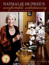 Nathalie Dupree's Comfortable Entertaining (eBook): At Home with Ease and Grace