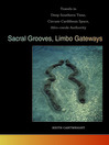 Sacral Grooves, Limbo Gateways (eBook): Travels in Deep Southern Time, Circum-Caribbean Space, Afro-creole Authority