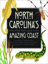 North Carolina's Amazing Coast (eBook)