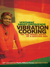 Vibration Cooking (eBook): or, The Travel Notes of a Geechee Girl