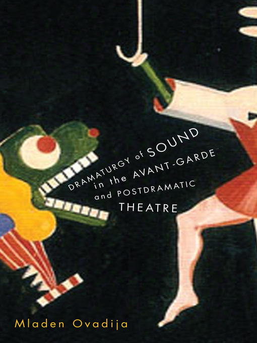 Dramaturgy of Sound in the Avant-garde and Postdramatic Theatre (eBook)