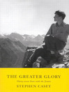 Greater Glory (eBook): Thirty-Seven Years with the Jesuits