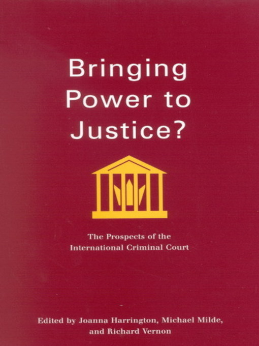 Bringing Power to Justice? (eBook): The Prospects of the International Criminal Court
