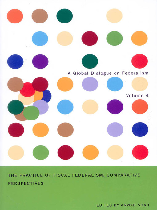 The Practice of Fiscal Federalism (eBook): Comparative Perspectives