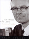 J. Wendell Macleod (eBook): Saskatchewan's Red Dean