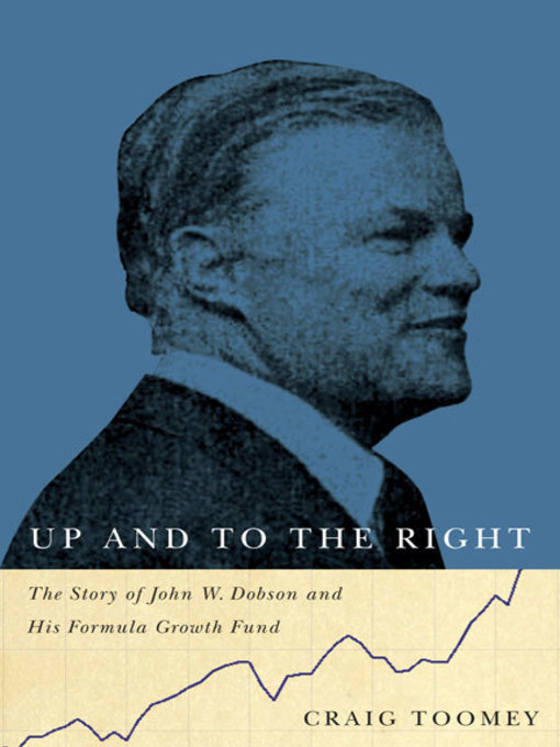 Up and to the Right (eBook): The Story of John W. Dobson and His Formula Growth Fund