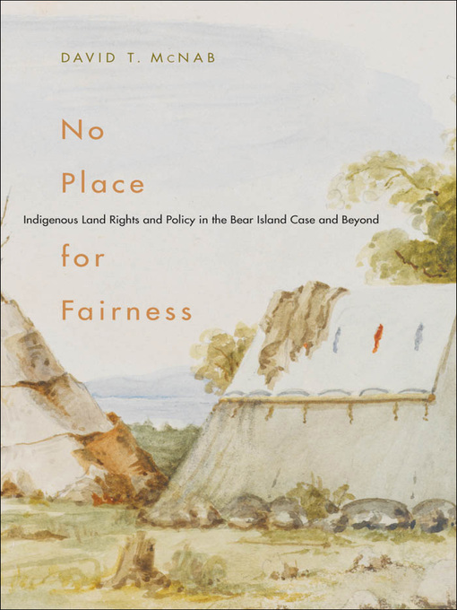 No Place for Fairness (eBook): Indigenous Land Rights and Policy in the Bear Island Case and Beyond