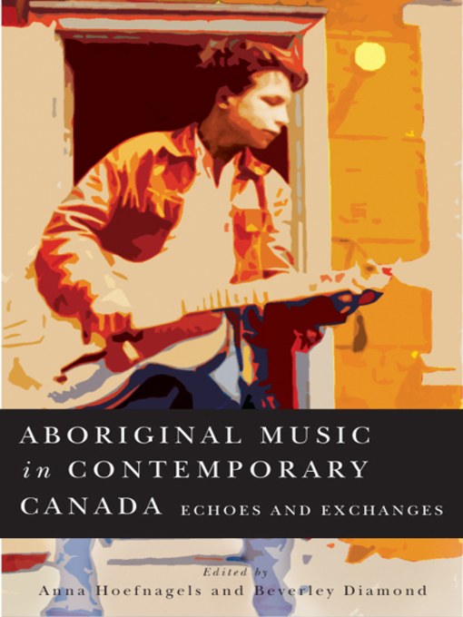 Aboriginal Music in Contemporary (eBook): Echoes and Exchanges