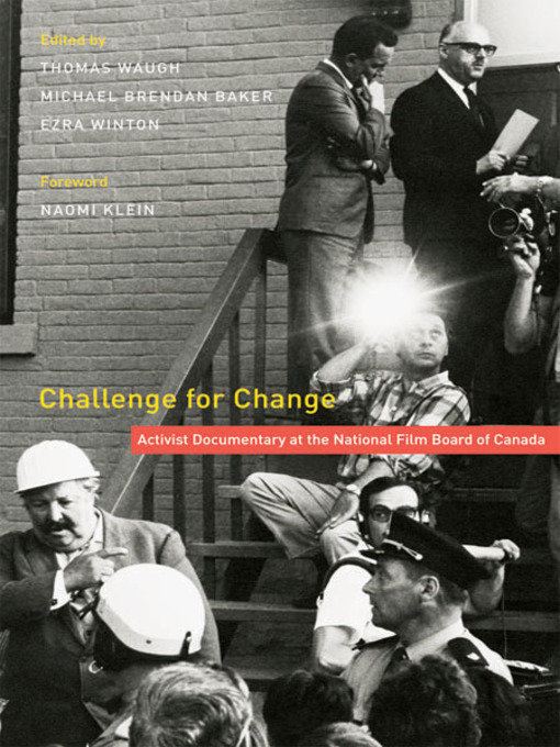 Challenge for Change (eBook): Activist Documentary at the National Film Board of Canada