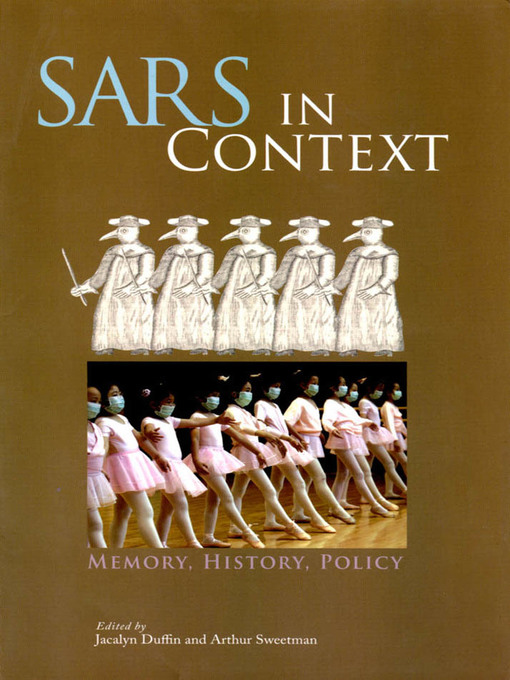 SARS in Context (eBook): Memory, History, and Policy