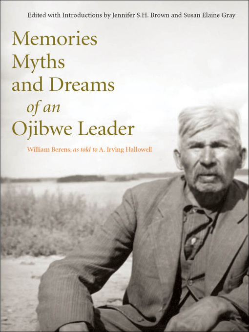 Memories, Myths, and Dreams of an Ojibwe Leader (eBook)