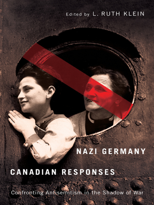 Nazi Germany, Canadian Responses (eBook): Confronting Antisemitism in the Shadow of War