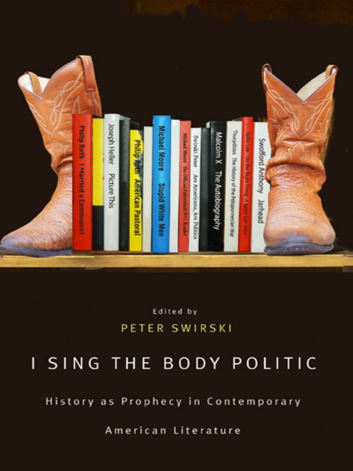 I Sing the Body Politic (eBook): History as Prophecy in Contemporary American Literature