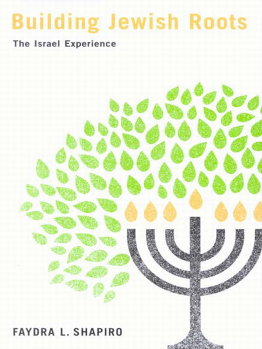 Building Jewish Roots (eBook): The Israel Experience
