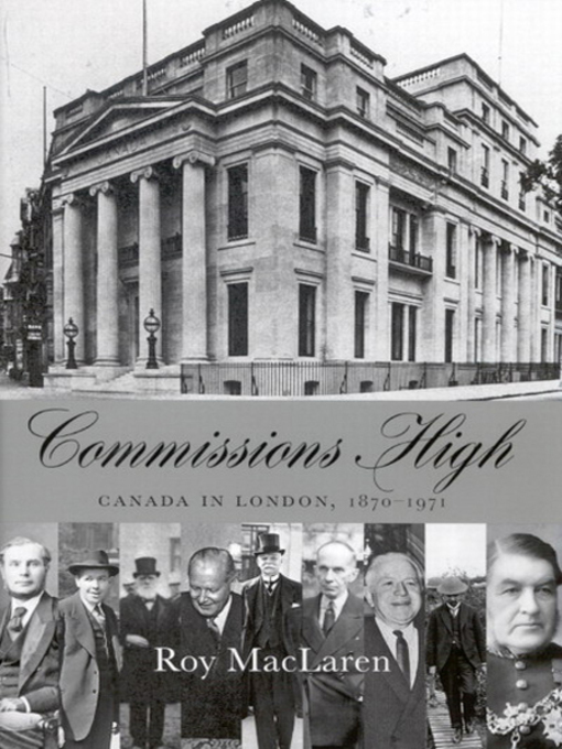 Commissions High (eBook): Canada in London, 1870-1971
