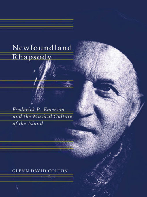Newfoundland Rhapsody (eBook): Frederick R. Emerson and the Musical Culture of the Island