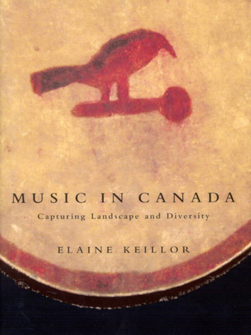 Music in Canada (eBook): Capturing Landscape and Diversity