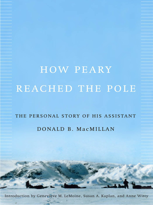 How Peary Reached the Pole (eBook): The Personal Story of His Assistant