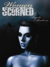 Women Scorned (eBook)