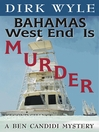 Bahamas West End Is Murder (MP3): Ben Candidi Mystery Series, Book 5